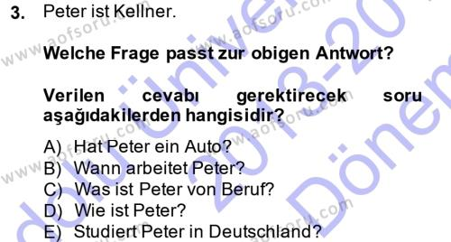 Almanca 1 Dersi 2013 - 2014 Yılı Dönem Sonu Sınavı 3. Soru
