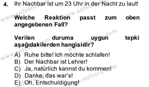 Almanca 1 Dersi 2013 - 2014 Yılı Dönem Sonu Sınavı 4. Soru