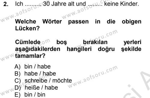 Bankacılık ve Sigortacılık Bölümü 1. Yarıyıl Almanca I Dersi 2014 Yılı Güz Dönemi Tek Ders Sınavı 2. Soru
