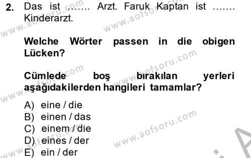 Almanca 1 Dersi 2014 - 2015 Yılı Dönem Sonu Sınavı 2. Soru