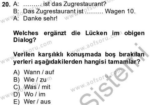Almanca 1 Dersi 2014 - 2015 Yılı (Final) Dönem Sonu Sınav Soruları 20. Soru