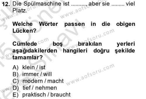 Almanca 1 Dersi 2014 - 2015 Yılı Tek Ders Sınavı 12. Soru