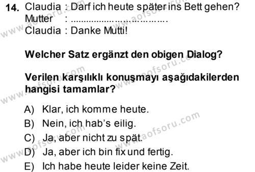 Almanca 1 Dersi 2014 - 2015 Yılı Tek Ders Sınavı 14. Soru
