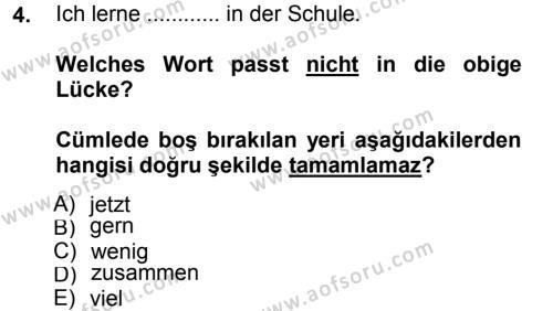 Almanca 1 Dersi 2014 - 2015 Yılı Tek Ders Sınavı 4. Soru