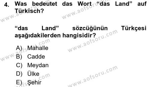 Bankacılık ve Sigortacılık Bölümü 1. Yarıyıl Almanca I Dersi 2016 Yılı Güz Dönemi Ara Sınavı 4. Soru