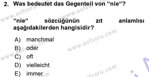 Dış Ticaret Bölümü 1. Yarıyıl Almanca I Dersi 2016 Yılı Güz Dönemi Dönem Sonu Sınavı 2. Soru