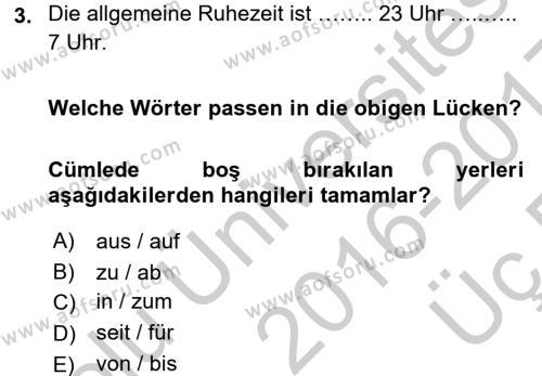 Almanca 1 Dersi 2016 - 2017 Yılı 3 Ders Sınavı 3. Soru
