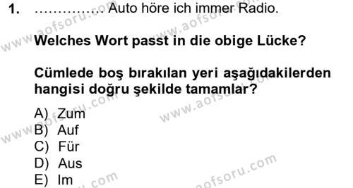 Almanca 2 Dersi 2012 - 2013 Yılı Ara Sınavı 1. Soru