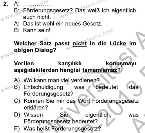 Menkul Kıymetler ve Sermaye Piyasası Bölümü 2. Yarıyıl Almanca II Dersi 2013 Yılı Bahar Dönemi Ara Sınavı 2. Soru
