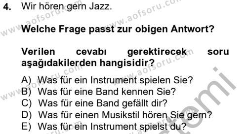 Almanca 2 Dersi 2012 - 2013 Yılı Ara Sınavı 4. Soru