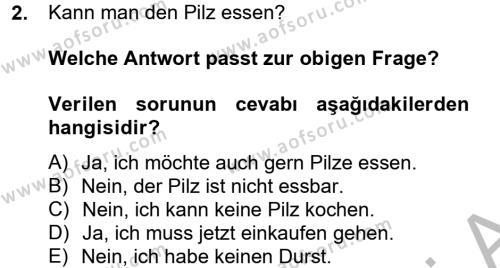 Büro Yönetimi ve Yönetici Asistanlığı Bölümü 2. Yarıyıl Almanca II Dersi 2013 Yılı Bahar Dönemi Dönem Sonu Sınavı 2. Soru