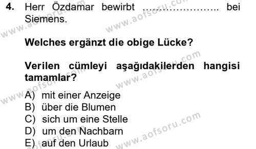Büro Yönetimi ve Yönetici Asistanlığı Bölümü 2. Yarıyıl Almanca II Dersi 2013 Yılı Bahar Dönemi Dönem Sonu Sınavı 4. Soru