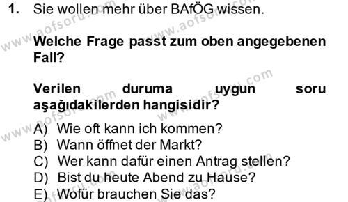 Dış Ticaret Bölümü 2. Yarıyıl Almanca II Dersi 2014 Yılı Bahar Dönemi Ara Sınavı 1. Soru
