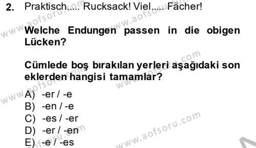 Almanca 2 Dersi 2013 - 2014 Yılı Dönem Sonu Sınavı 2. Soru