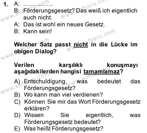 Medya ve İletişim Bölümü 2. Yarıyıl Almanca II Dersi 2014 Yılı Bahar Dönemi Tek Ders Sınavı 1. Soru