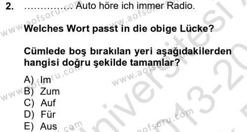 Medya ve İletişim Bölümü 2. Yarıyıl Almanca II Dersi 2014 Yılı Bahar Dönemi Tek Ders Sınavı 2. Soru