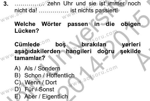 Sosyal Bilimler Bölümü 2. Yarıyıl Almanca II Dersi 2015 Yılı Bahar Dönemi Ara Sınavı 3. Soru