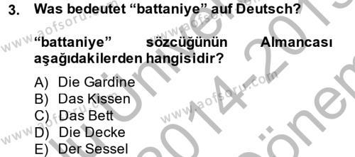 Emlak ve Emlak Yönetimi Bölümü 2. Yarıyıl Almanca II Dersi 2015 Yılı Bahar Dönemi Dönem Sonu Sınavı 3. Soru