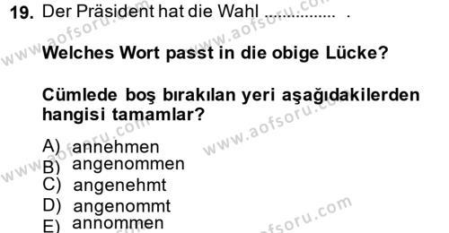 Almanca 2 Dersi Tek Ders Sınavı Deneme Sınav Soruları 19. Soru