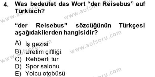 Almanca 2 Dersi 2014 - 2015 Yılı Tek Ders Sınavı 4. Soru