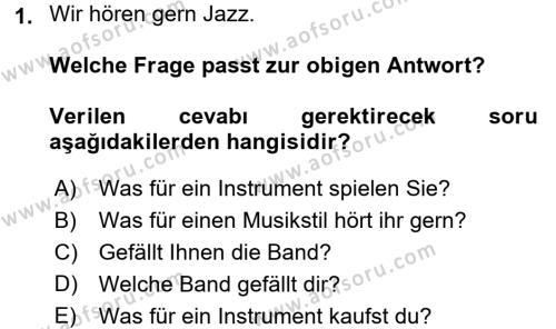 Almanca 2 Dersi 2015 - 2016 Yılı Ara Sınavı 1. Soru