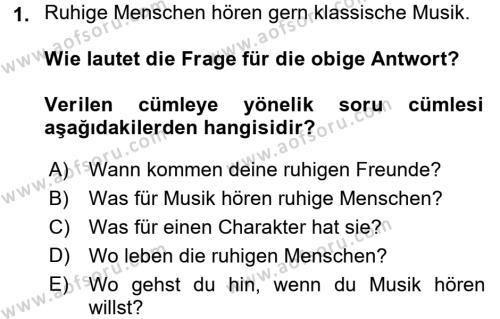 Almanca 2 Dersi Ara Sınavı Deneme Sınav Soruları 1. Soru
