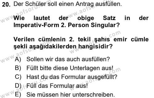 Almanca 2 Dersi 2016 - 2017 Yılı Ara Sınavı 20. Soru 1. Soru