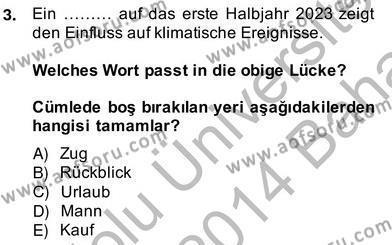 Turizm İçin Almanca 2 Dersi Ara Sınavı Deneme Sınav Soruları 3. Soru