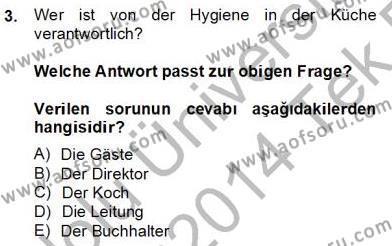 Turizm ve Otel İşletmeciliği Bölümü 4. Yarıyıl Turizm Için Almanca II Dersi 2014 Yılı Bahar Dönemi Tek Ders Sınavı 3. Soru
