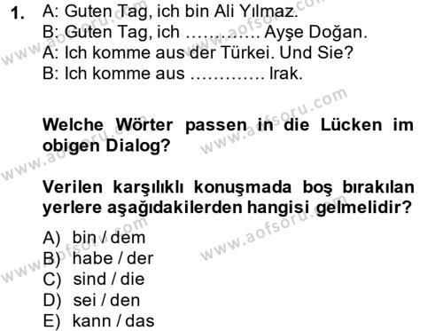Almanca 1 Dersi 2012 - 2013 Yılı Dönem Sonu Sınavı 1. Soru