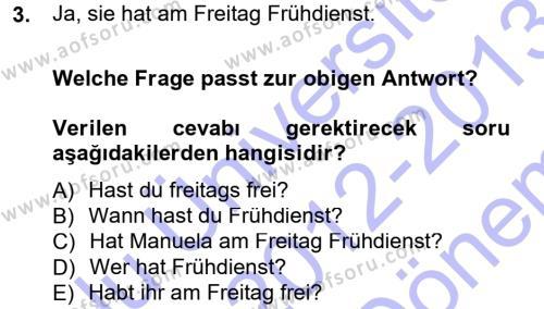 Sosyoloji Bölümü 5. Yarıyıl Almanca I Dersi 2013 Yılı Güz Dönemi Dönem Sonu Sınavı 3. Soru