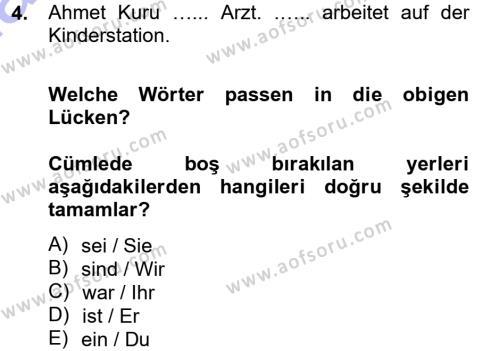 Sosyoloji Bölümü 5. Yarıyıl Almanca I Dersi 2013 Yılı Güz Dönemi Dönem Sonu Sınavı 4. Soru