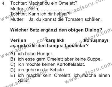 Konaklama İşletmeciliği Bölümü 5. Yarıyıl Almanca I Dersi 2013 Yılı Güz Dönemi Tek Ders Sınavı 4. Soru