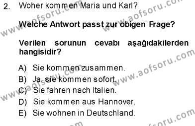 Çalışma Ekonomisi ve Endüstri İlişkileri Bölümü 5. Yarıyıl Almanca I Dersi 2014 Yılı Güz Dönemi Ara Sınavı 2. Soru