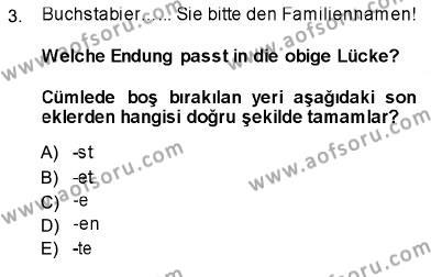 Almanca 1 Dersi 2013 - 2014 Yılı Ara Sınavı 3. Soru