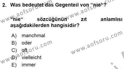 Uluslararası İlişkiler Bölümü 5. Yarıyıl Almanca I Dersi 2016 Yılı Güz Dönemi Dönem Sonu Sınavı 2. Soru