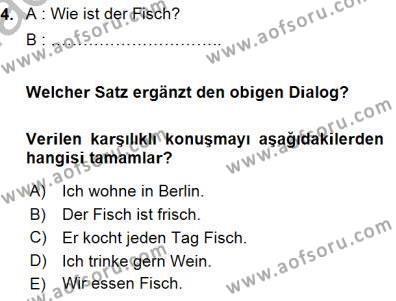 Uluslararası İlişkiler Bölümü 5. Yarıyıl Almanca I Dersi 2016 Yılı Güz Dönemi Dönem Sonu Sınavı 4. Soru