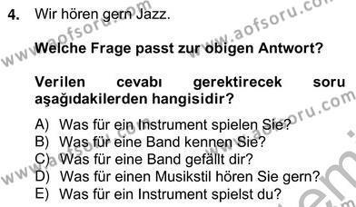 Felsefe Bölümü 6. Yarıyıl Almanca II Dersi 2013 Yılı Bahar Dönemi Ara Sınavı 4. Soru