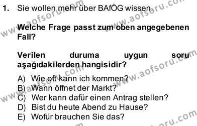 Felsefe Bölümü 6. Yarıyıl Almanca II Dersi 2014 Yılı Bahar Dönemi Ara Sınavı 1. Soru