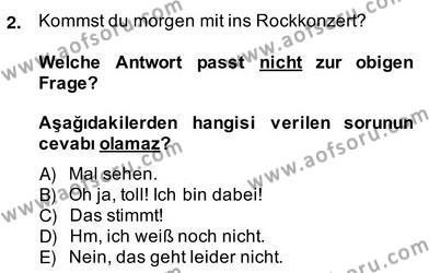 Felsefe Bölümü 6. Yarıyıl Almanca II Dersi 2014 Yılı Bahar Dönemi Ara Sınavı 2. Soru