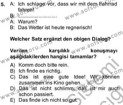 Felsefe Bölümü 6. Yarıyıl Almanca II Dersi 2014 Yılı Bahar Dönemi Ara Sınavı 5. Soru