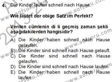 Felsefe Bölümü 6. Yarıyıl Almanca II Dersi 2014 Yılı Bahar Dönemi Dönem Sonu Sınavı 4. Soru