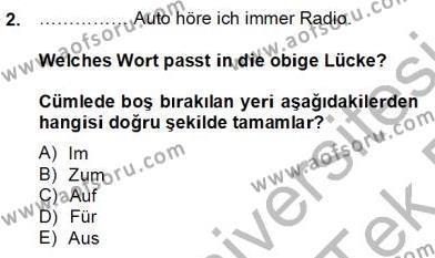Konaklama İşletmeciliği Bölümü 6. Yarıyıl Almanca II Dersi 2014 Yılı Bahar Dönemi Tek Ders Sınavı 2. Soru