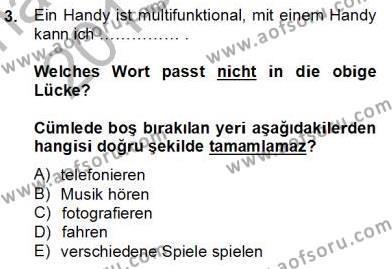Konaklama İşletmeciliği Bölümü 6. Yarıyıl Almanca II Dersi 2014 Yılı Bahar Dönemi Tek Ders Sınavı 3. Soru