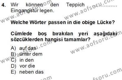 Konaklama İşletmeciliği Bölümü 6. Yarıyıl Almanca II Dersi 2015 Yılı Bahar Dönemi Dönem Sonu Sınavı 4. Soru