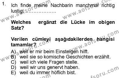 Sosyoloji Bölümü 7. Yarıyıl Almanca III Dersi 2013 Yılı Güz Dönemi Ara Sınavı 1. Soru