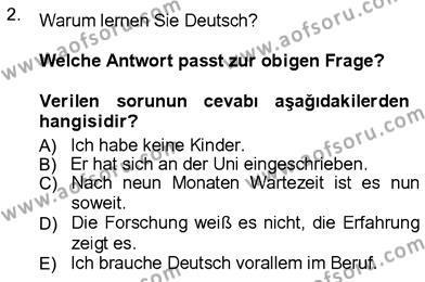 Sosyoloji Bölümü 7. Yarıyıl Almanca III Dersi 2013 Yılı Güz Dönemi Ara Sınavı 2. Soru