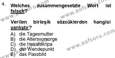 Sosyoloji Bölümü 7. Yarıyıl Almanca III Dersi 2013 Yılı Güz Dönemi Ara Sınavı 4. Soru