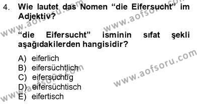 Almanca 3 Dersi 2012 - 2013 Yılı Dönem Sonu Sınavı 4. Soru