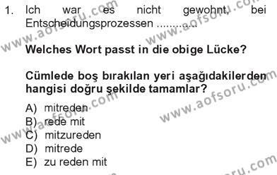 Tarih Bölümü 7. Yarıyıl Almanca III Dersi 2013 Yılı Güz Dönemi Tek Ders Sınavı 1. Soru